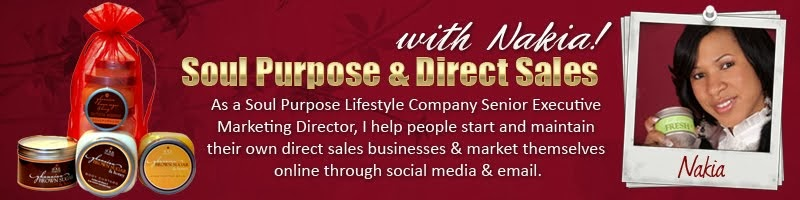 Soul Purpose & Direct Sales with Nakia!