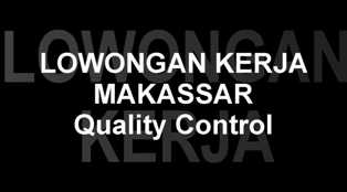 Lowongan Kerja sebagai Quality Control