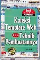 toko buku rahma: buku KOLEKSI TEMPLATE WEB DAN TEKNIK PEMBUATANNYA + CD, pengarang jasmadi, penerbit andi