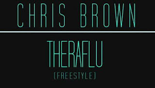 Chris Brown - Theraflu (Freestyle)