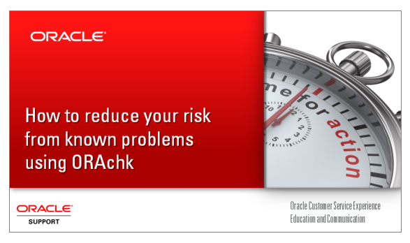 ORAchk Health Checks For The Oracle Stack
