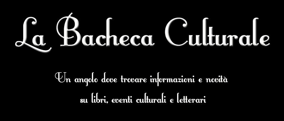 La Bacheca Culturale