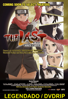 Assistir The Last: Naruto The Movie Online