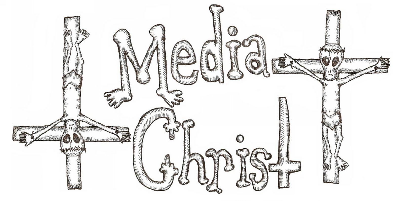 MEDIA CHRIST