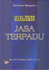 toko buku rahma: buku MANAJEMEN JASA TERPADU, pengarang nasution, penerbit ghalia indonesia