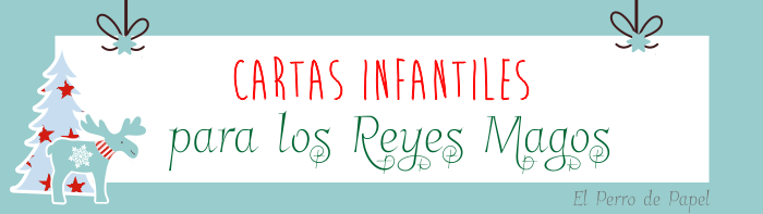 Cartas Infantiles para los Reyes Magos