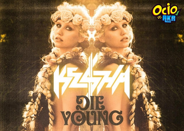 """La cantante Ke$ha lanzo su nuevo single """"Die Young&quot"""
