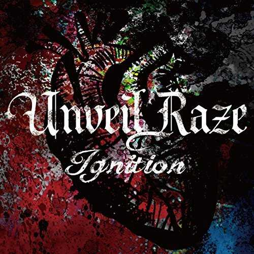 [MUSIC] Unveil Raze – Ignition (2014.11.01/MP3/RAR)