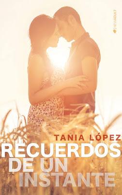 LIBRO - Recuerdos de un instante  Tania López (Kiwi - 22 Febrero 2016)  NOVELA - NEW ADULT Edición papel & digital ebook kindle  Comprar en Amazon España