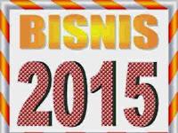 Peluang Bisnis Modal Kecil Tahun 2015