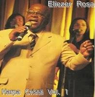 Eliezer Rosa - Harpa Crist� - vol.1