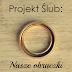 Projekt Ślub: Obrączki
