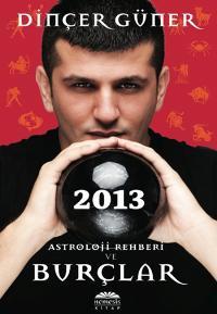 dinçer-güner-2013-astroloji-rehberi-ve-burçlar-kitabı
