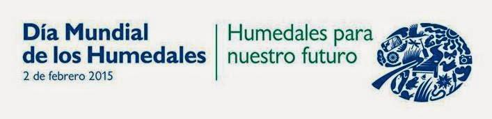 2 de febrero - Día Mundial de los Humedales