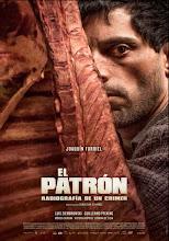 El patrón, radiografía de un crimen (2014)