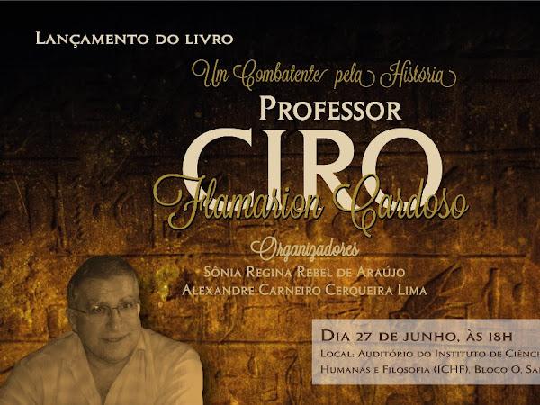 Lançamento do livro Um Combatente pela História, Professor Ciro Flamarion Cardoso em Niterói