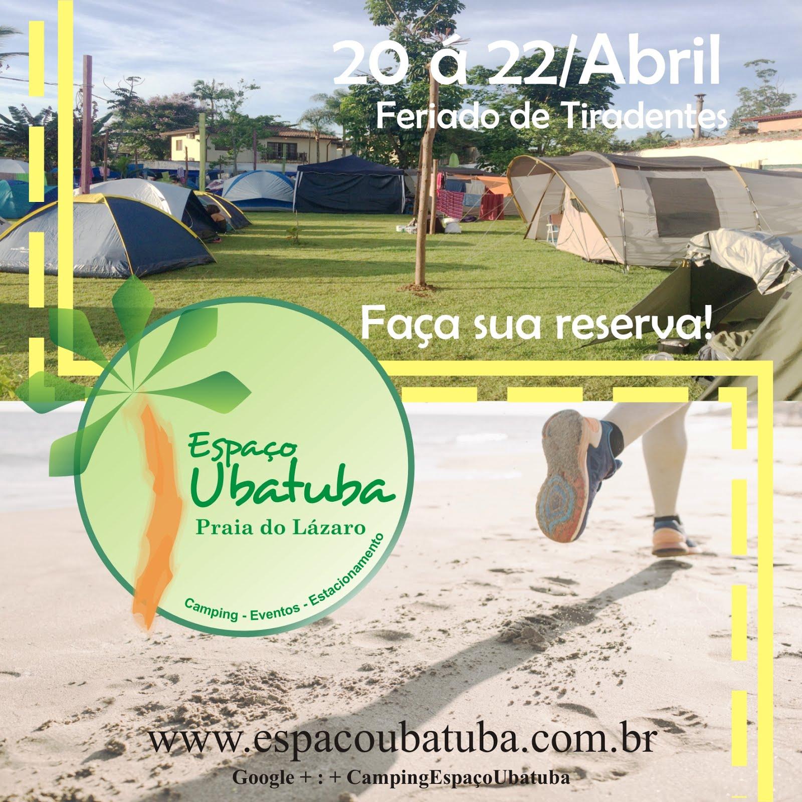 Camping Espaço Ubatuba Praia do Lázaro Feriado de Abril