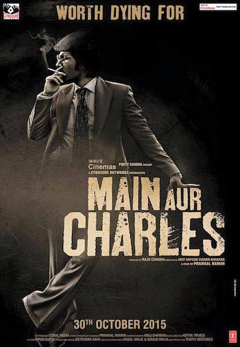 Main Aur Charles 2015 Hindi Movie Download