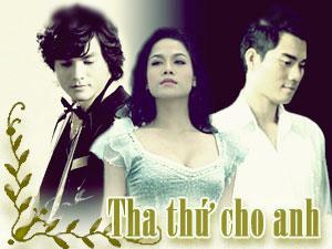 Tha Thứ Cho Anh