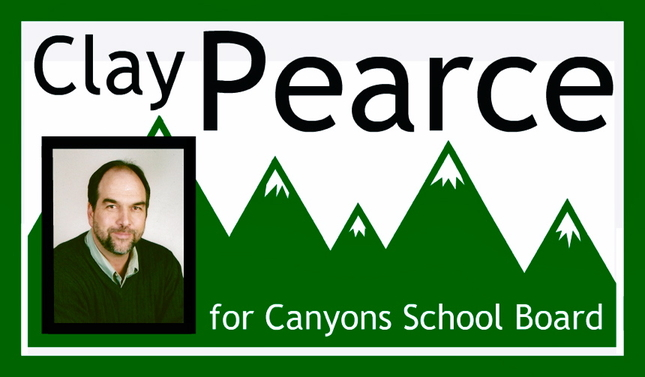 Clay Pearce for Canyons School Board