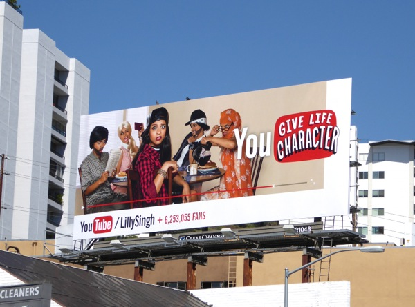You Tube Lilly Singh You give life character billboard