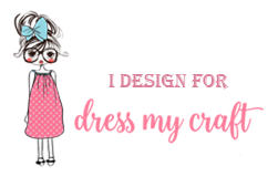 Dress My Craft DT