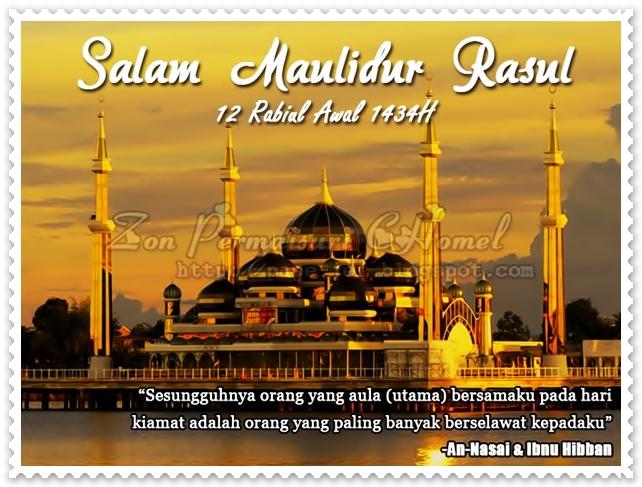Maulidur Rasul 1434H, Maulidur Rasul 2013, Maulidur Rasul 24 Januari 2013, Salam Maulidur Rasul, Selamat Menyambut Maulidur Rasul