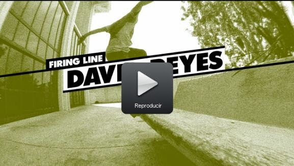 http://www.thrashermagazine.com/articles/videos/firing-line-david-reyes-06122014/