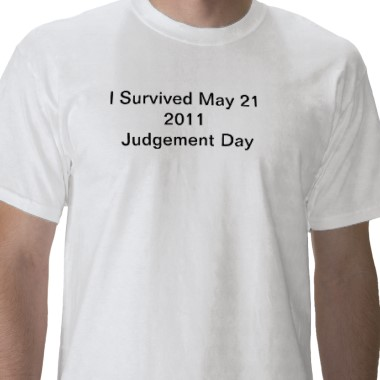 judgment day 2011. It was said that May 21, 2011