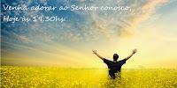 Venha adorar ao Senhor conosco: