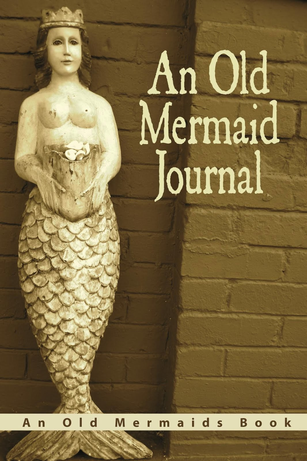 An Old Mermaid Journal