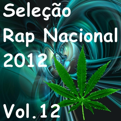 download Seleção Rap Nacional 2012 Vol.12 Cd