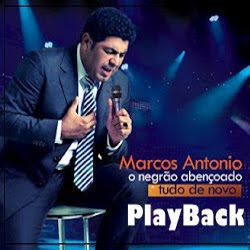 CD Marcos Antonio   Tudo Novo de Novo, Playback