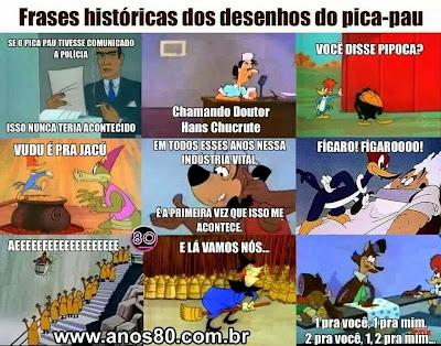 Frases Históricas do Pica pau