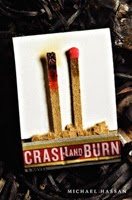 https://www.goodreads.com/book/show/14807762-crash-and-burn?from_search=true