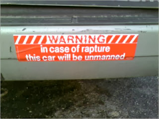 Warning in case of rapture this car will be unmanned
