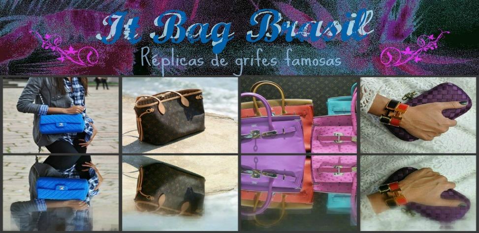 It Bag Brasil - Réplica de Grifes Famosas
