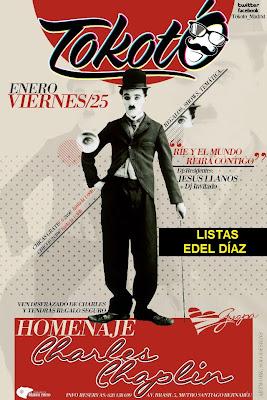 Tokotó, homenaje a Charles Chaplin. Viernes 25 de Enero