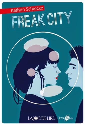 http://lescapadelivresque.blogspot.fr/2014/07/freak-city-kathrin-schrocke.html