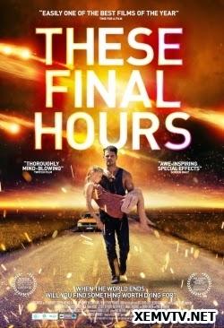 Giờ Phút Cuối Cùng - These Final Hours