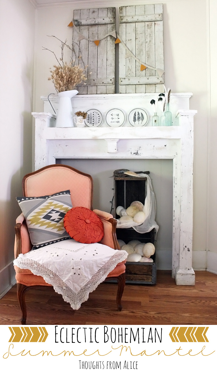 Boho Eclectic Decor Thoughts From Alice Eclectic Bohemian Summer Mantel