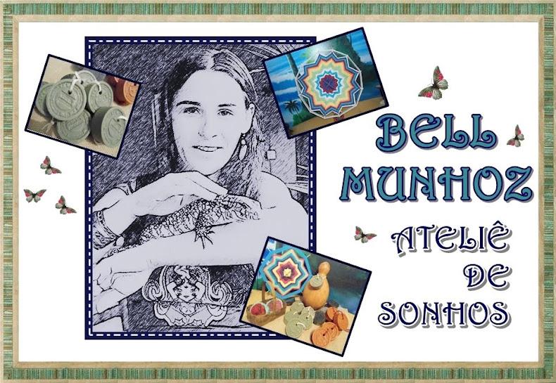 BELL MUNHOZ - ATELIÊ DE SONHOS