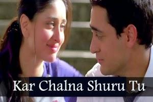 Kar Chalna Shuru Tu