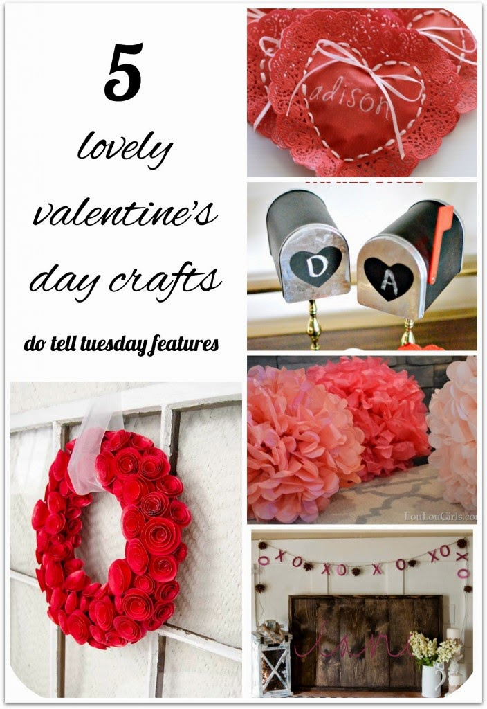 Lovely Valentine's Day Crafts on Do Tell Tuesday @ Diane's Vintage Zest! #valentine #dotelltuesday