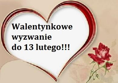 Walentynkowe wyzwanie:)