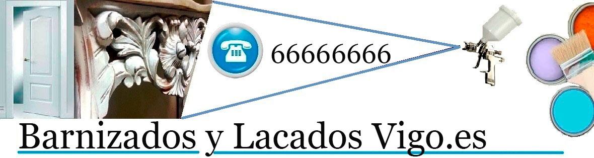BARNIZADOS | LACADOS | RESTAURACION MUEBLES VIGO
