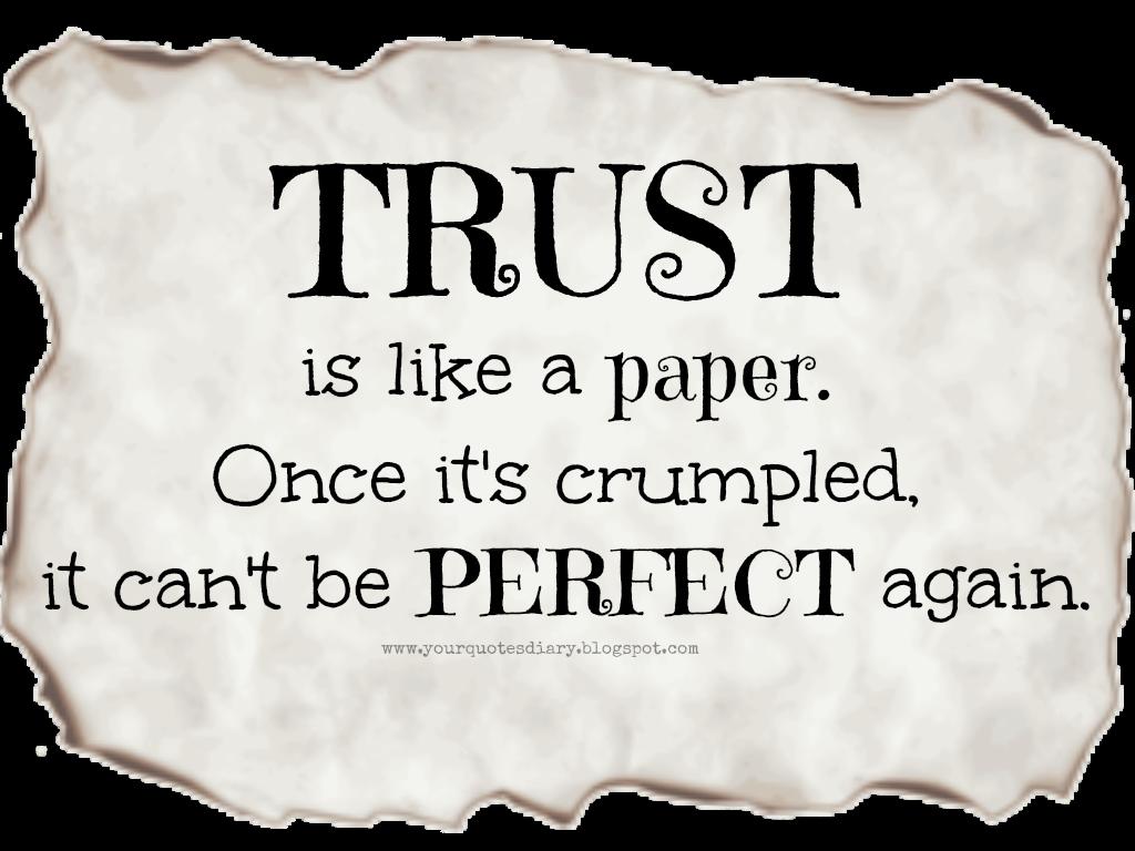 Nice Trust Is Like A Paper