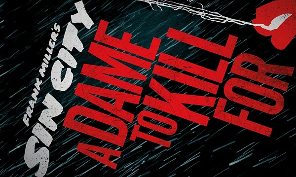 Frank Miller's Sin City A Dame To Die For movie poster image