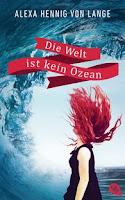 http://everyones-a-book.blogspot.de/2015/07/rezension-die-welt-ist-kein-ozean-alexa.html