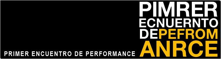 Primer Encuentro de Performance ....